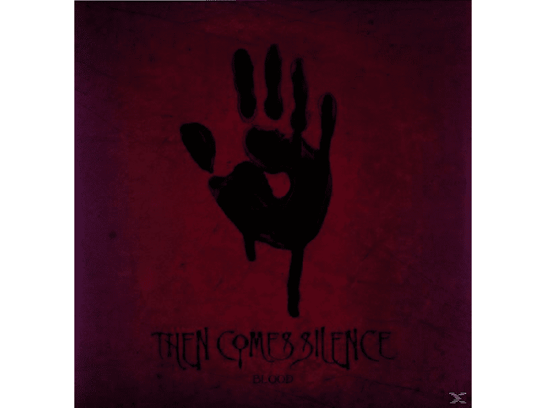 Then Comes Silence - Blood [Vinyl]