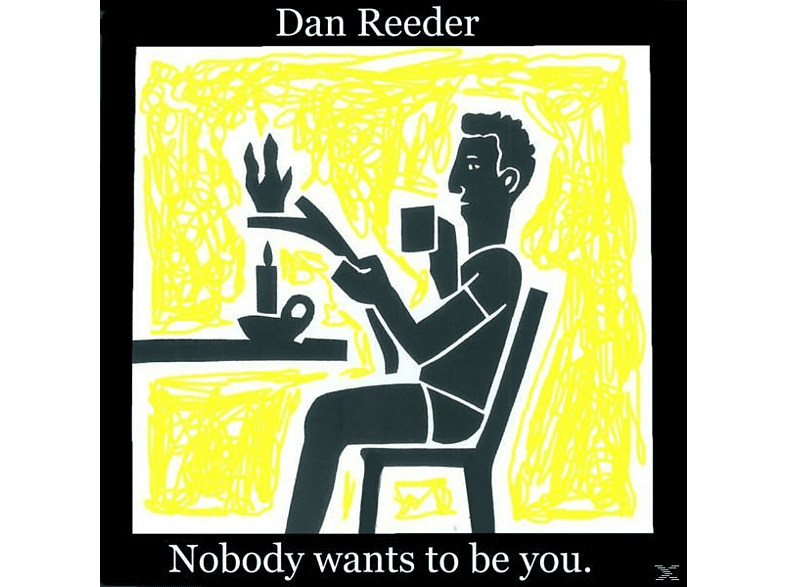 Dan Reeder - Nobody Wants to Be You [CD 3 Zoll Single (2-Track)]