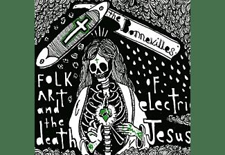 The Bonnevilles - Folk Art And The Death Of Electric Jesus  - (Vinyl)