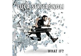 Luca Stricagnoli - What If?  - (CD)