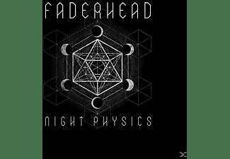 Faderhead - Night Physics  - (CD)