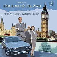 Brandt,Rainer/Rettinghaus,Charles/Brandt,Judith/Kü - Der Lord & die Zwei: Filmversteck im Uhreneck-Fall - (CD)