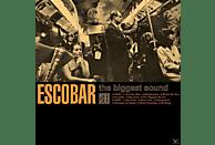 Escobar - The Biggest Sound [Vinyl]