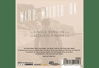 Robert Redweik - Wird Wieder Ok  - (Maxi Single CD)