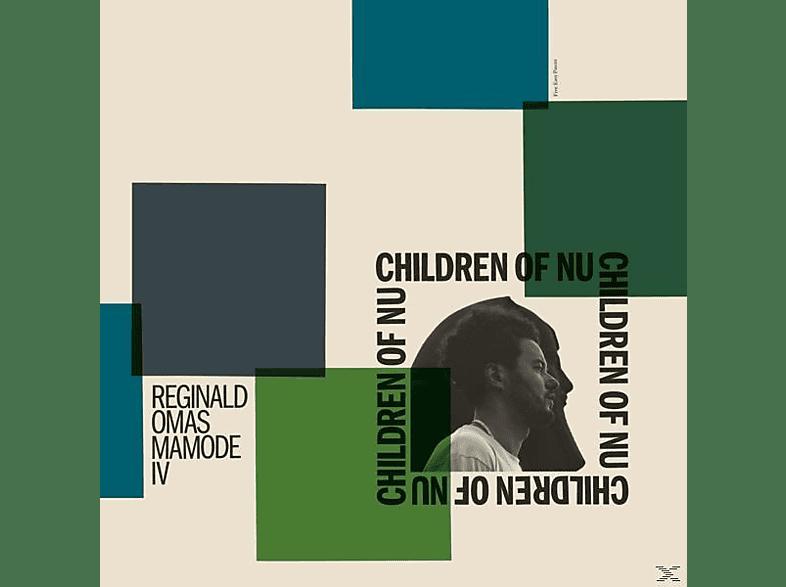 Reginald Omas Mamode Iv - Children Of Nu [Vinyl]