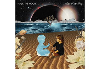Walk The Moon - What If Nothing - (CD)