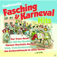 VARIOUS - Traditionelle Fasching & Karneval Hits - [CD]