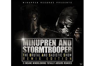 Minupren & Stormtrooper - The Brutal And Sadistic Show (Remix Edition)  - (CD)