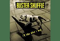 Buster Shuffle - I'll Take What I Want [CD]
