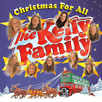 The Kelly Family - Christmas For All [CD]