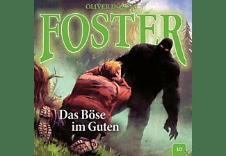 Oliver Doering - Foster 10-Das Böse im Guten  - (CD)