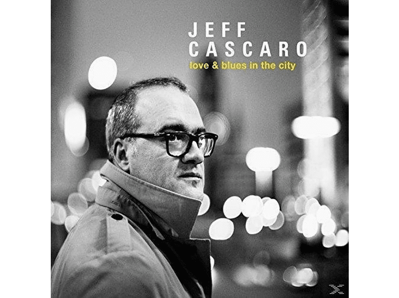 Jeff Cascaro - Love & Blues In The City (Black Vinyl) [Vinyl]