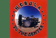 Nebula - To The Center [Vinyl]