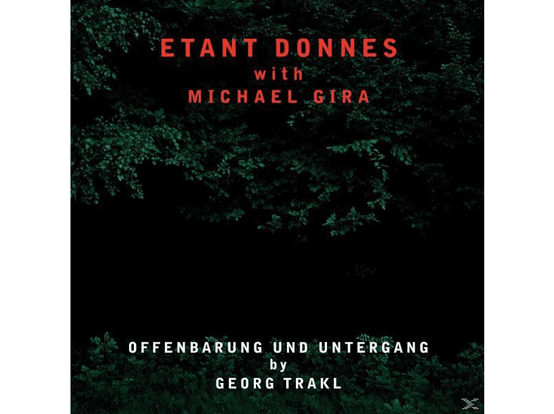 Etant Donnes With Michael Gira - Offenbarung Und Untergang [CD]