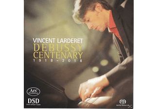 Vincent Larderet - Debussy Centenary (1918-2018)  - (SACD Hybrid)