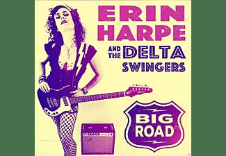 Erin Harpe, The Delta Swingers - BIG ROAD  - (Vinyl)