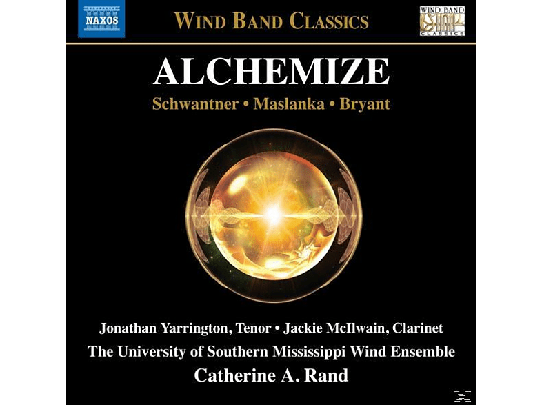 Catherine A. Rand, University Of Southern Mississippi Wind Ensemble - Alchemize [CD]