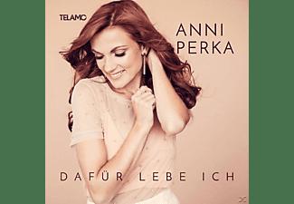 Anni Perka - Dafür lebe ich  - (CD)
