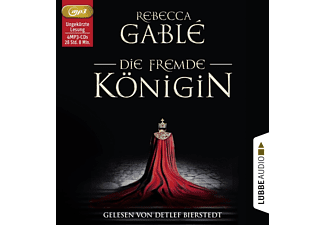 Gable Rebecca - Die fremde Königin  - (MP3-CD)