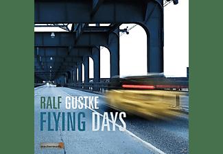 Ralf Gustke - Flying Days  - (CD)
