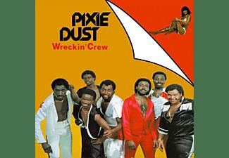 Wreckin Crew - Pixie Dust (Bonus Tracks Edition)  - (CD)