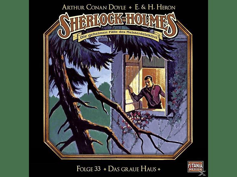 Sherlock Holmes-folge 33 - Das graue Haus - (CD)