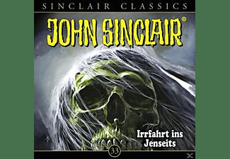 John Sinclair Classics-folge 33 - John Sinclair Classics: Irrfahrt ins Jenseits (33)  - (CD)