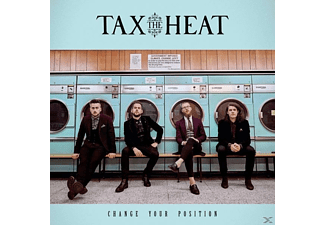 Tax The Heat - Change Your Position  - (CD)