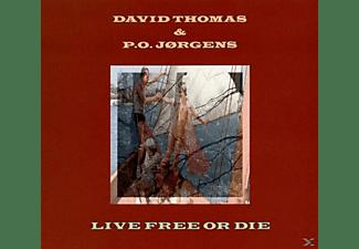 DAVID & P.O. JORG Thomas - Live Free or Die  - (CD)