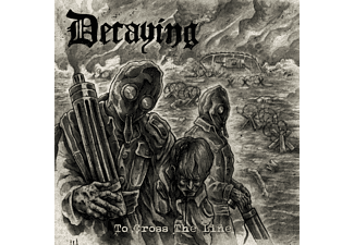 Decaying - To Cross The Line (Black Vinyl) - (Vinyl)
