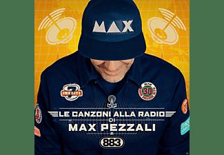 Max Pezzali - Le Canzoni Alla Radio  - (CD)