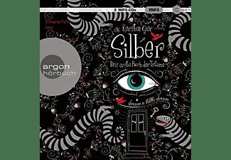 - Silber – Das erste Buch der Träume  - (MP3-CD)