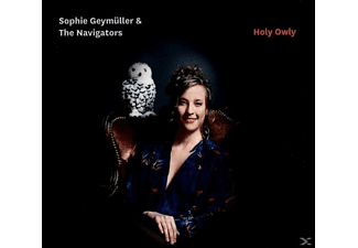 Sophie Geymüller & The Navigators - Holy Owly  - (CD)