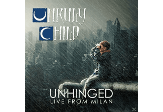 Unruly Child - Unhinged-Live In Milan (Ltd.Gatefold)  - (Vinyl)