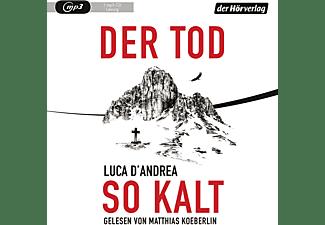 Matthias Koeberlin - Der Tod so kalt  - (CD)