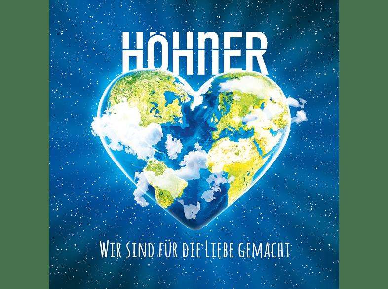 Höhner - Wir Sind Für Die Liebe Gemacht [CD]