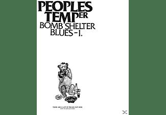 Peoples Temper - Bomb Shelter Blues I  - (Vinyl)