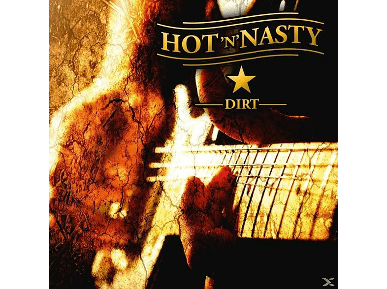 Hot'n' Nasty - Dirt [CD]