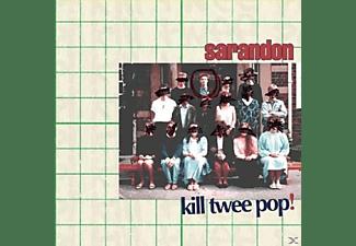 Sarandon - Kill Twee Pop!  - (CD)