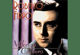 Roberto Firpo - MILONGA ORILLERA  - (CD)