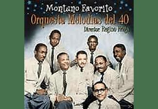Orquesta Melodías Del 40 - MONTUNO FAVORITO  - (CD)
