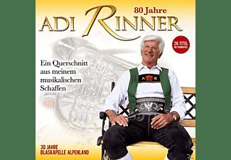 Blaskapelle Alpenland - 80 Jahre Adi Rinner-ein musikal.Querschnitt  - (CD)