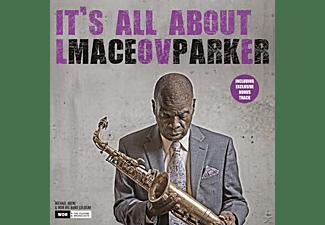 Maceo Parker - It's All About Love (180g LP inkl.Bonus Track)  - (Vinyl)