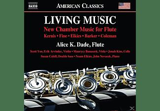 Alice K./+ Dade - Living Music: New Chamber Music for Flute  - (CD)