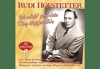 Rudi Hofstetter - Ich möcht' gern dein Herz klopfen  - (CD)