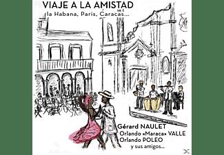 POLEO ORLANDO, NAULET GERARD, VALLE ORLANDO MARACA - VIAJE A LA AMISTAD LA HABANA,PARIS,CARACAS  - (CD)