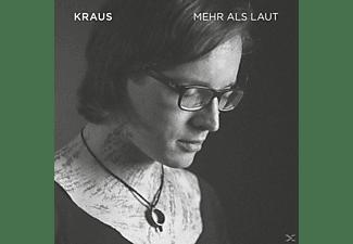 Kraus - Mehr Als Laut  - (CD)