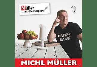 Michl Müller - Müller...Nicht Shakespeare!  - (CD)