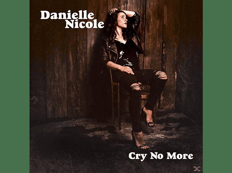NICOLE DANIELLE - CRY NO MORE [Vinyl]