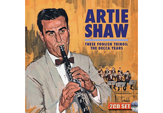 Artie Shaw - These Foolish Things: The Decca Years  - (CD)
